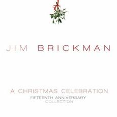 A Christmas Celebration by Jim Brickman