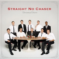 Christmas Cheers mp3 Album by Straight No Chaser