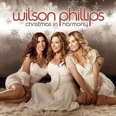 Christmas In Harmony mp3 Album by Wilson Phillips