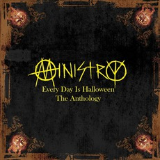 Every Day Is Halloween: The Anthology by Ministry