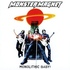 Monolithic Baby! mp3 Album by Monster Magnet