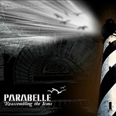 Reassembling the Icons mp3 Album by Parabelle