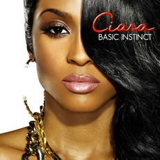 Basic Instinct mp3 Album by Ciara