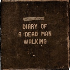 Diary Of A Dead Man Walking mp3 Album by Betrayal At Bespin