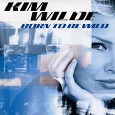 Born To Be Wilde mp3 Single by Kim Wilde
