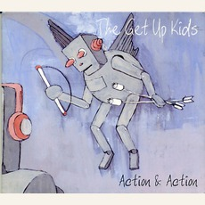Action & Action by The Get Up Kids
