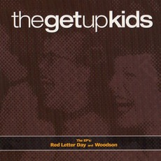 The EP's: Red Letter Day And Woodson by The Get Up Kids