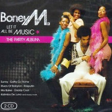 Let It All Be Music: The Party Album mp3 Artist Compilation by Boney M.
