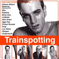 Trainspotting: Music From The Motion Picture mp3 Soundtrack by Various Artists