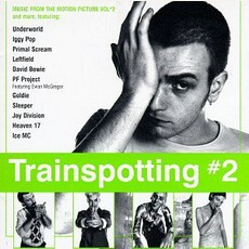 Trainspotting #2: Music From The Motion Picture, Vol. #2 mp3 Soundtrack by Various Artists