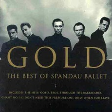 Gold: The Best Of Spandau Ballet mp3 Artist Compilation by Spandau Ballet