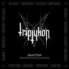 Shatter by Triptykon