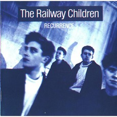 Recurrence mp3 Album by The Railway Children