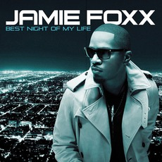 Best Night Of My Life mp3 Album by Jamie Foxx