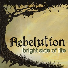 Bright Side Of Life mp3 Album by Rebelution