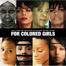 For Colored Girls: Music From and Inspired by the Original Motion Picture Soundtrack by Various Artists