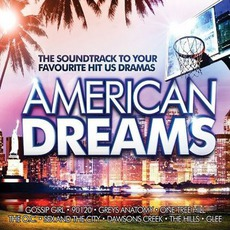 American Dreams: The Soundtrack to Your Favourite Hit US Dramas by Various Artists