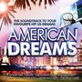 American Dreams: The Soundtrack to Your Favourite Hit US Dramas