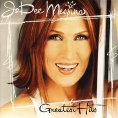 Greatest Hits mp3 Artist Compilation by Jo Dee Messina