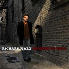 Stories To Tell mp3 Artist Compilation by Richard Marx
