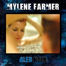 Bleu Noir mp3 Album by Mylène Farmer