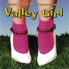 Valley Girl mp3 Soundtrack by Various Artists