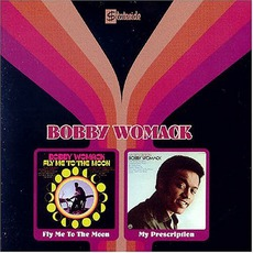 Fly Me To The Moon & My Prescription mp3 Artist Compilation by Bobby Womack