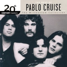 20Th Century Masters: The Millennium Collection: The Best Of Pablo Cruise