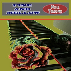 Fine And Mellow mp3 Artist Compilation by Nina Simone