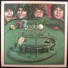 Part Of The Game by Pablo Cruise