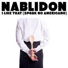 I Like That (Speak No Americano)