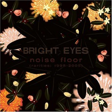 Noise Floor mp3 Artist Compilation by Bright Eyes