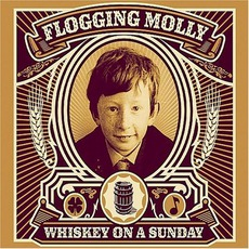 Whiskey On A Sunday mp3 Artist Compilation by Flogging Molly