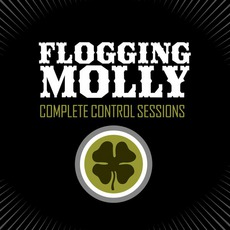 Complete Control Sessions mp3 Album by Flogging Molly