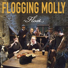 Float mp3 Album by Flogging Molly