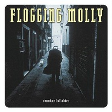 Drunken Lullabies mp3 Album by Flogging Molly