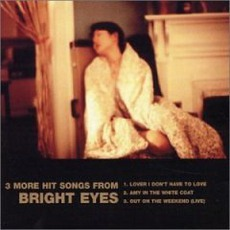 3 More Hit Songs From Bright Eyes mp3 Album by Bright Eyes