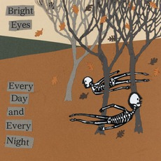 Every Day And Every Night mp3 Album by Bright Eyes