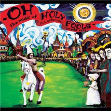 Oh Holy Fools: The Music Of Son, Ambulance & Bright Eyes mp3 Compilation by Various Artists
