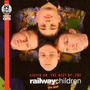 Listen On - The Best Of The Railway Children