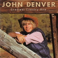 Greatest Country Hits mp3 Artist Compilation by John Denver
