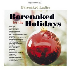 Barenaked For The Holidays mp3 Album by Barenaked Ladies
