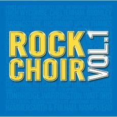 Rock Choir Vol. 1
