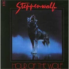 Hour Of The Wolf mp3 Album by Steppenwolf