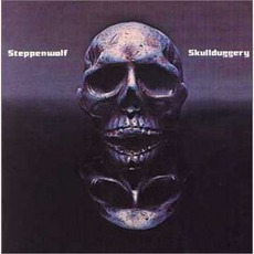 Skullduggery mp3 Album by Steppenwolf