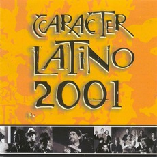 Carácter Latino 2001 mp3 Compilation by Various Artists