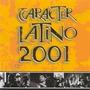 Carácter Latino 2001