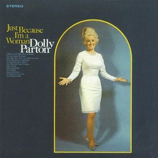 Just Because I'M A Woman mp3 Album by Dolly Parton
