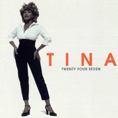 Twenty Four Seven mp3 Album by Tina Turner