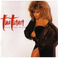 Break Every Rule mp3 Album by Tina Turner